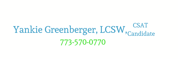 YANKIE GREENBERGER, LCSW, CSAT CANDIDATE 773-570-0770